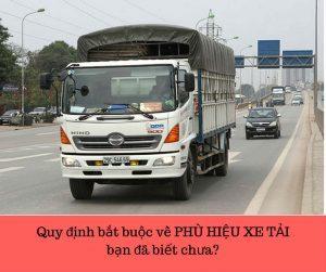 """Quy định bắt buộc về """"PHÙ HIỆU XE TẢI"""" ( Dân lái xe xem ngay!!!)"""