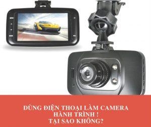 Dùng Điện Thoại Làm Camera Hành Trình! Tại Sao Không?
